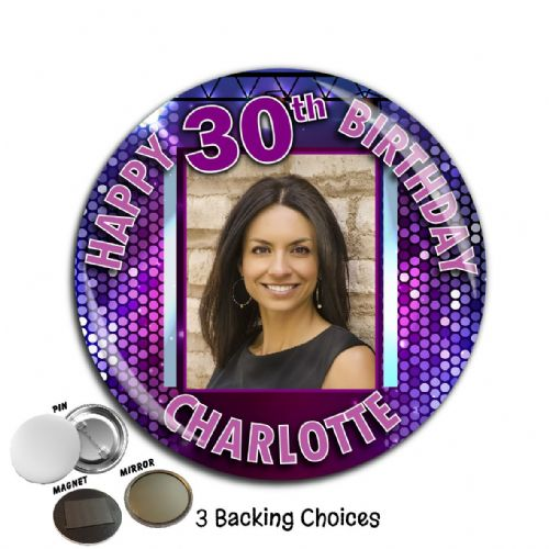 Large 75mm Personalised Happy Birthday PHOTO Badge N2 (Pin / Magnet / Mirror Backing)